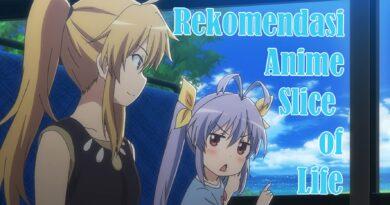 5 Anime Dengan Genre Slice of Life Yang Wajib Di Tonton - Otaku Mobileague