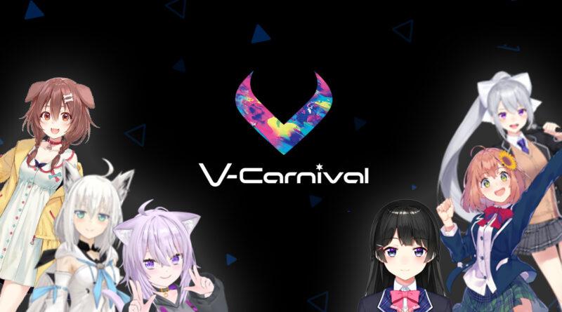 V-Carnival Akan Menghadirkan Vtuber-Vtuber Terkenal Dengan Penampilan AR 3D dan Grafik CG Mutakhir - Otaku Mobileague